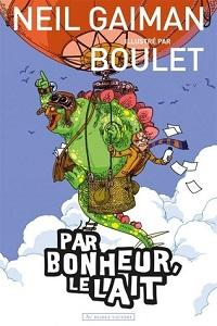 کاور نسخهی فرانسوی کتاب خوشبختانه شیر